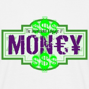 International Language Of Money - T-shirt Homme