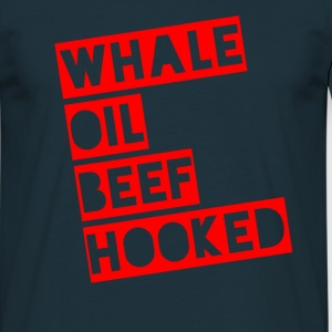 Whale Oil Beef Hooked! - Men's T-Shirt