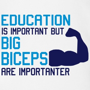 BIG BICEPS ARE IMPORTANTER Shirts - Organic Short-sleeved Baby Bodysuit