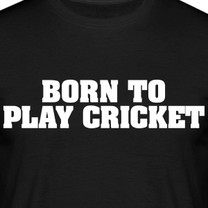 born to play cricket - Männer T-Shirt