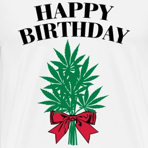 Cannabis - Happy Birthday  T-Shirts - Männer Premium T-Shirt