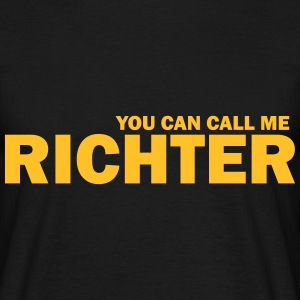 you can call me richter T-Shirts - Männer T-Shirt
