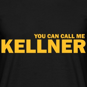 you can call me kellner T-Shirts - Männer T-Shirt