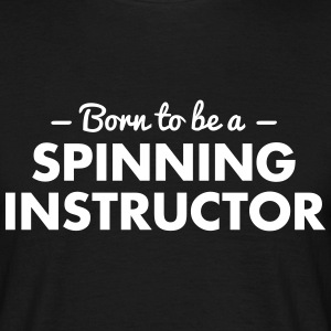 born to be a   instructor - Männer T-Shirt