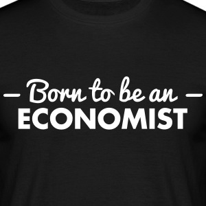 born to be an economist - Men's T-Shirt