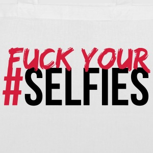 FUCK YOUR SELFIE Bags & Backpacks - Tote Bag