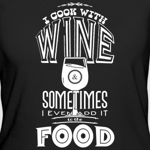 I cook with wine T-shirts - Organic damer