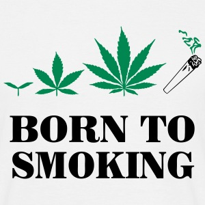Cannabis - Born To Smoke T-shirts - Mannen T-shirt
