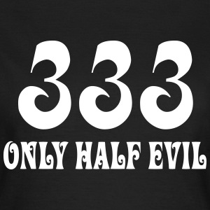 Only half evil T-Shirts - Frauen T-Shirt