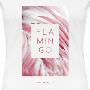 Flamingo Pink Beauty - Frauen Premium T-Shirt