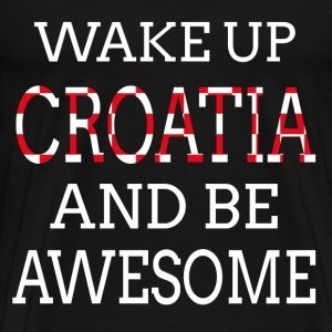 CRO Wake up Awesome T-Shirts - Men's Premium T-Shirt