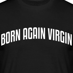 born again virgin stylish arched text lo - Men's T-Shirt