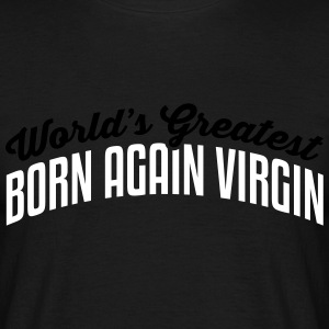 worlds greatest born again virgin 2col c - Männer T-Shirt