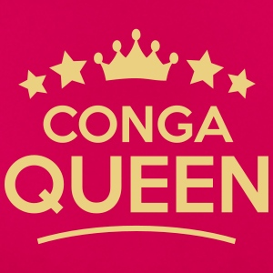 conga queen - Frauen T-Shirt