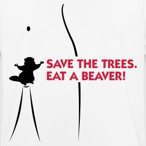 Save the trees. Eat a beaver. T-Shirts - Men's Breathable T-Shirt