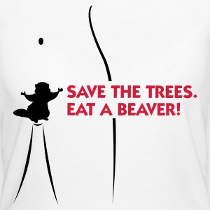 Save the trees. Eat a beaver. T-Shirts - Women's Organic T-shirt