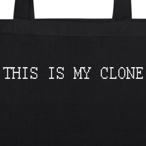 THIS IS MY CLONE - DAS IS MEIN KLON Bags & Backpacks - EarthPositive Tote Bag