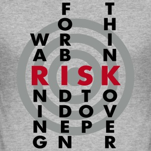 NO RISK, NO FUN - Männer Slim Fit T-Shirt