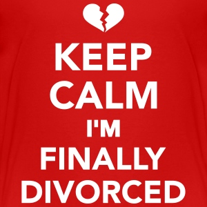 Keep calm I'm finally divorced T-Shirts - Kinder Premium T-Shirt