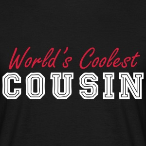 world's coolest cousin T-Shirts - Men's T-Shirt