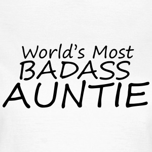 world's most badass auntie T-Shirts - Women's T-Shirt