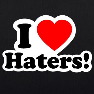 I LOVE HATERS - I LOVE ENVY Bags & Backpacks - EarthPositive Tote Bag