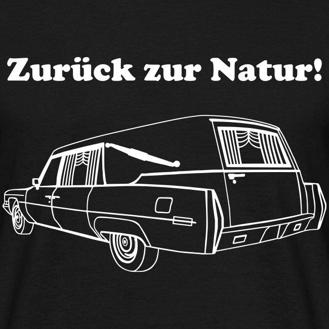Zurück zur Natur!