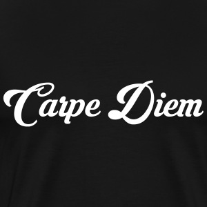 Carpe Diem / Quote / Funny / Humor / Citation T-shirts - Mannen Premium T-shirt
