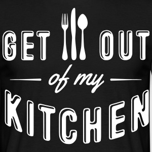 get out of my kitchen Tee shirts - T-shirt Homme