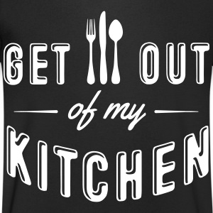 get out of my kitchen T-Shirts - Men's V-Neck T-Shirt