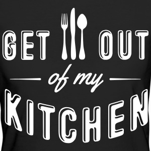 get out of my kitchen T-Shirts - Women's Organic T-shirt