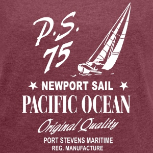 Newport Sail - Sailing Boat T-Shirts - Women's T-shirt with rolled up sleeves