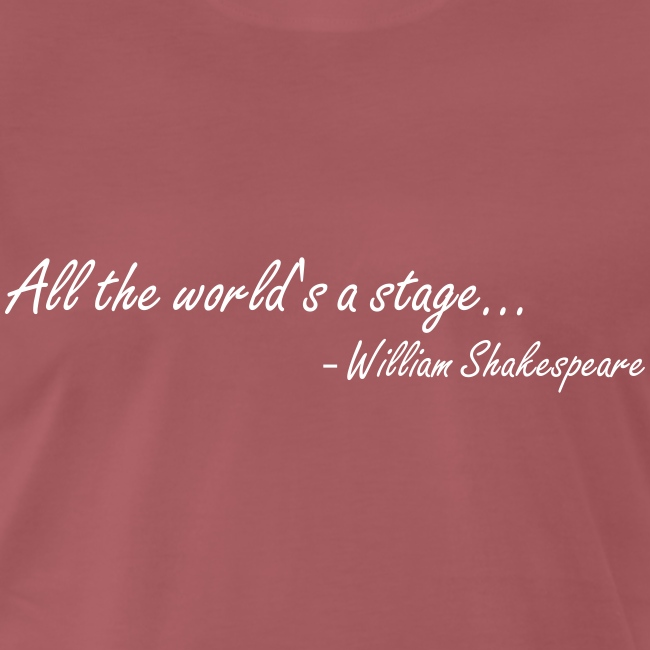 All the World's a Stage (Men's)