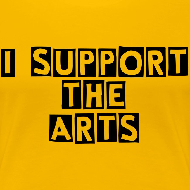 I Support the Arts (Women's)