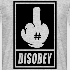 Fck Disobey vector 1 color Tee shirts - T-shirt Homme