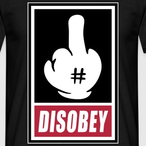 Fck Disobey vector 3 colors Tee shirts - T-shirt Homme