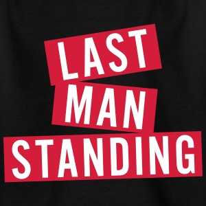 LAST MAN STANDING T-Shirts - Teenager T-Shirt