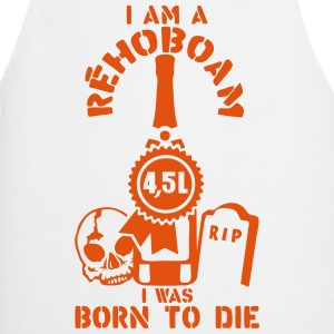 Rehoboam 4 5 liters bottle born die  Aprons - Cooking Apron