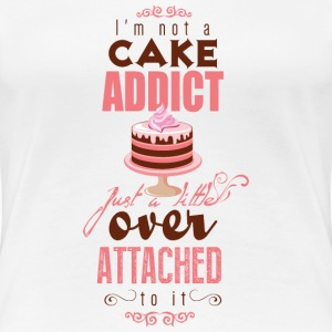 I'm over attatched to cake T-Shirts - Frauen Premium T-Shirt