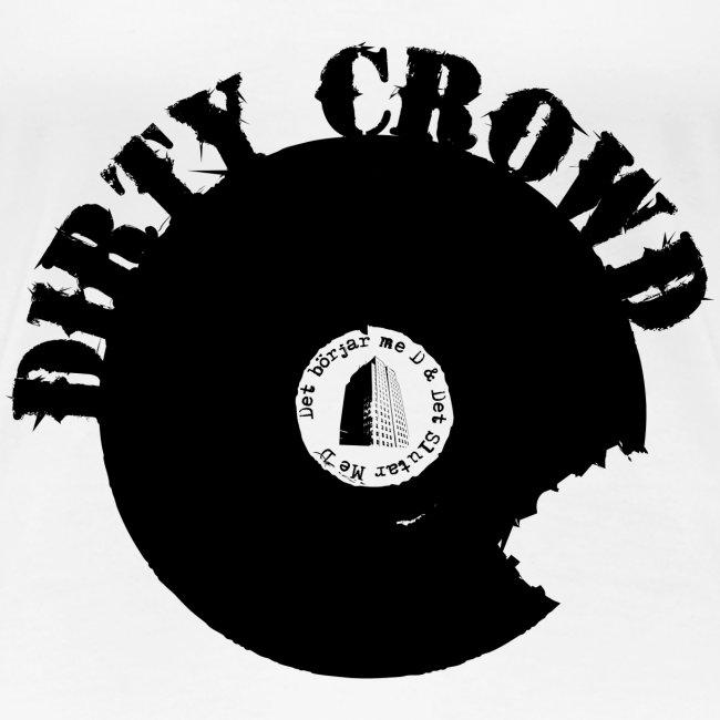 DIRTY CROWD TEE black print