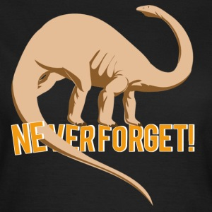 NEVER FORGET T-Shirts - Women's T-Shirt