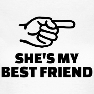 She's my best friend T-Shirts - Frauen T-Shirt