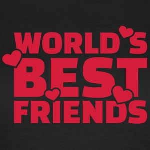 World's best friends T-Shirts - Frauen T-Shirt