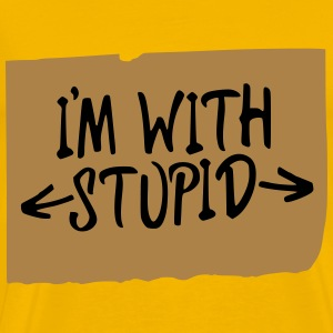I'M WITH STUPID T-Shirts - Männer Premium T-Shirt
