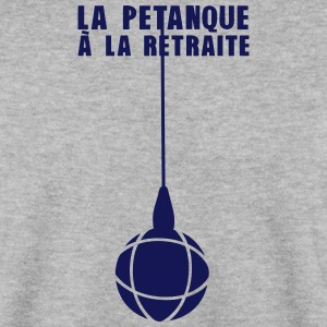 petanque retraite boule leve aimante 2 Sweat-shirts - Sweat-shirt Homme