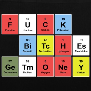 FUCK BITCHES earn money (periodic table) Bags & Backpacks - Tote Bag