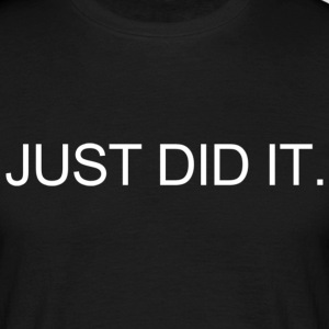 JUST DID IT. T-shirts - Herre-T-shirt