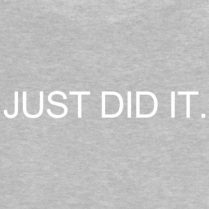 JUST DID IT. T-Shirts - Baby T-Shirt