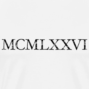 MCMLXXVI born in 1976 Roman birthday year T-Shirts - Men's Premium T-Shirt