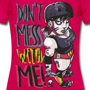 Don't Mess With Me - Dame-T-shirt